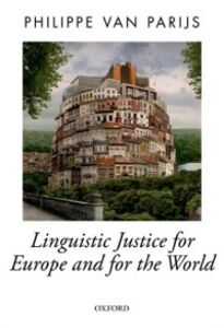 Ebook in inglese Linguistic Justice for Europe and for the World Van Parijs, Philippe