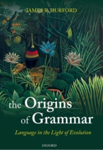Ebook in inglese Origins of Grammar: Language in the Light of Evolution II Hurford, James R.