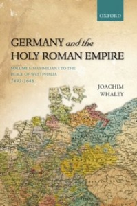 Ebook in inglese Germany and the Holy Roman Empire Volume I Whaley, Joachim