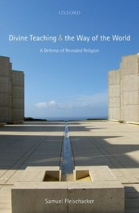Ebook in inglese Divine Teaching and the Way of the World: A Defense of Revealed Religion Fleischacker, Samuel