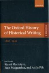 Oxford History of Historical Writing: Volume 4: 1800-1945
