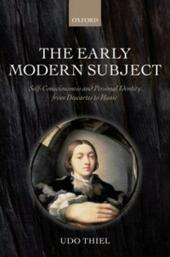 Early Modern Subject: Self-Consciousness and Personal Identity from Descartes to Hume