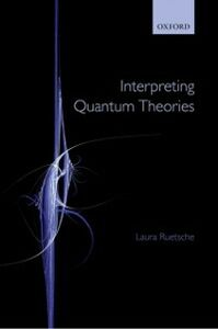 Ebook in inglese Interpreting Quantum Theories Ruetsche, Laura