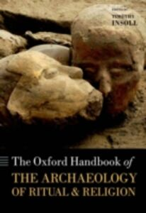Ebook in inglese Oxford Handbook of the Archaeology of Ritual and Religion