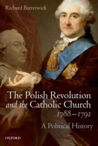 Ebook in inglese Polish Revolution and the Catholic Church, 1788-1792: A Political History Butterwick, Richard