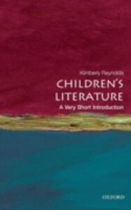 Foto Cover di Children's Literature: A Very Short Introduction, Ebook inglese di Kimberley Reynolds, edito da OUP Oxford