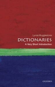 Foto Cover di Dictionaries: A Very Short Introduction, Ebook inglese di Lynda Mugglestone, edito da OUP Oxford