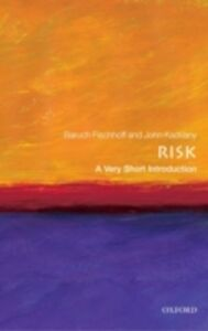 Ebook in inglese Risk: A Very Short Introduction Fischhoff, Baruch , Kadvany, John