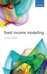 Ebook in inglese Fixed Income Modelling Munk, Claus