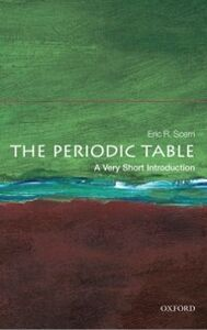 Foto Cover di Periodic Table: A Very Short Introduction, Ebook inglese di Eric R. Scerri, edito da OUP Oxford