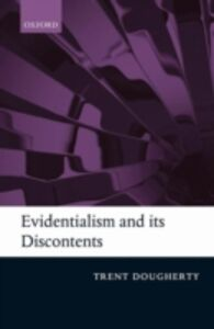 Ebook in inglese Evidentialism and its Discontents -, -