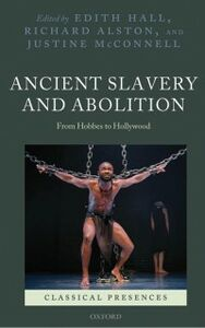 Ebook in inglese Ancient Slavery and Abolition: From Hobbes to Hollywood McConnell, Justine