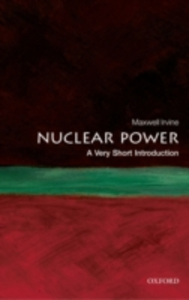 Ebook in inglese Nuclear Power: A Very Short Introduction Irvine, Maxwell