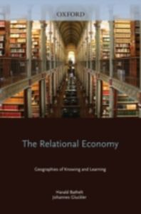 Ebook in inglese Relational Economy: Geographies of Knowing and Learning Bathelt, Harald , Gl&uuml , ckler, Johannes