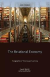 Relational Economy: Geographies of Knowing and Learning