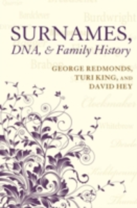 Ebook in inglese Surnames, DNA, and Family History Hey, David , King, Turi , Redmonds, George