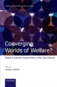 Foto Cover di Converging Worlds of Welfare?: British and German Social Policy in the 21st Century, Ebook inglese di  edito da OUP Oxford