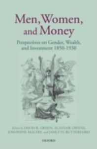 Ebook in inglese Men, Women, and Money: Perspectives on Gender, Wealth, and Investment 1850-1930