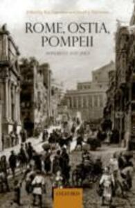 Ebook in inglese Rome, Ostia, Pompeii: Movement and Space. -, -