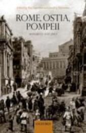 Rome, Ostia, Pompeii: Movement and Space.