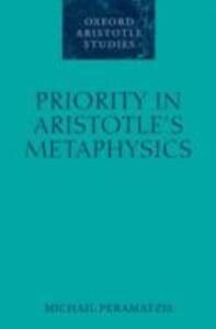 Ebook in inglese Priority in Aristotle's Metaphysics Peramatzis, Michail