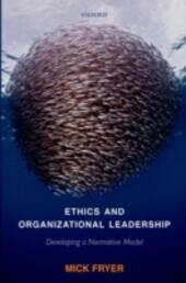 Ethics and Organizational Leadership: Developing a Normative Model