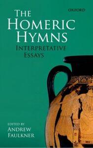 Ebook in inglese Homeric Hymns: Interpretative Essays