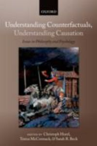 Foto Cover di Understanding Counterfactuals, Understanding Causation: Issues in Philosophy and Psychology, Ebook inglese di  edito da OUP Oxford