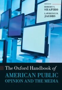 Ebook in inglese Oxford Handbook of American Public Opinion and the Media -, -