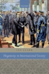 Foto Cover di Hegemony in International Society, Ebook inglese di Ian Clark, edito da OUP Oxford