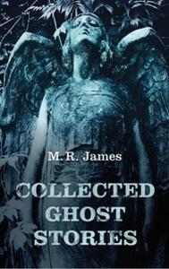 Ebook in inglese Collected Ghost Stories James, M. R.