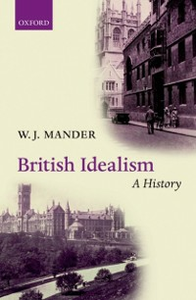 Ebook in inglese British Idealism: A History Mander, W. J.