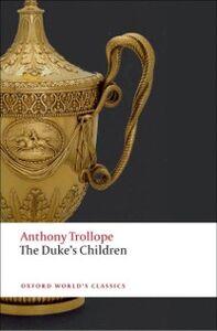 Ebook in inglese Duke's Children Trollope, Anthony