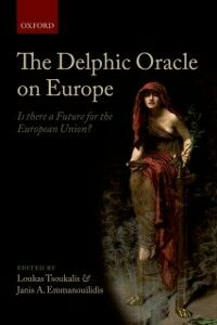 Foto Cover di Delphic Oracle on Europe: Is there a Future for the European Union?, Ebook inglese di  edito da OUP Oxford
