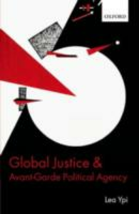 Ebook in inglese Global Justice and Avant-Garde Political Agency Ypi, Lea