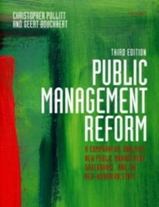 Ebook in inglese Public Management Reform: A Comparative Analysis - New Public Management, Governance, and the Neo-Weberian State Bouckaert, Geert , Pollitt, Christopher