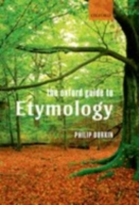 Ebook in inglese Oxford Guide to Etymology Durkin, Philip