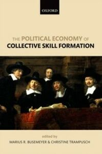Ebook in inglese Political Economy of Collective Skill Formation -, -
