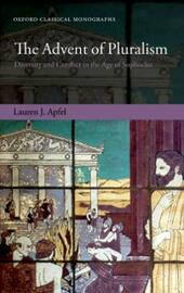 Advent of Pluralism: Diversity and Conflict in the Age of Sophocles