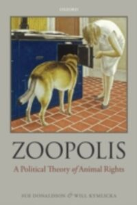 Ebook in inglese Zoopolis: A Political Theory of Animal Rights Donaldson, Sue , Kymlicka, Will