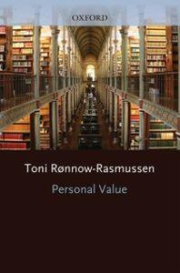 Foto Cover di Personal Value, Ebook inglese di Toni R&oslash,nnow-Rasmussen, edito da OUP Oxford