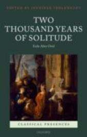 Two Thousand Years of Solitude: Exile After Ovid