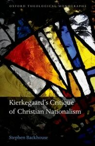 Ebook in inglese Kierkegaard's Critique of Christian Nationalism Backhouse, Stephen