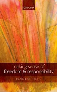 Ebook in inglese Making Sense of Freedom and Responsibility Nelkin, Dana Kay