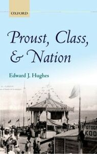 Ebook in inglese Proust, Class, and Nation Hughes, Edward J.