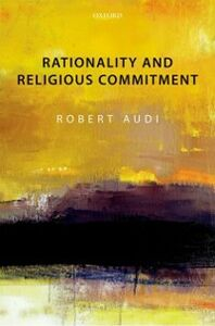 Ebook in inglese Rationality and Religious Commitment Audi, Robert