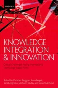 Ebook in inglese Knowledge Integration and Innovation: Critical Challenges Facing International Technology-Based Firms -, -