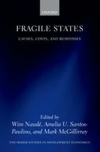 Ebook in inglese Fragile States: Causes, Costs, and Responses -, -