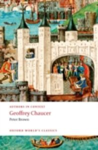 Foto Cover di Geoffrey Chaucer (Authors in Context), Ebook inglese di Peter Brown, edito da OUP Oxford