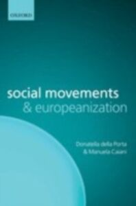 Ebook in inglese Social Movements and Europeanization Caiani, Manuela , della Porta, Donatella